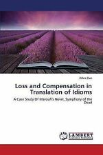 NEW Loss and Compensation in Translation of Idioms by Zare Zahra