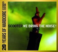 SCOOTER - WE BRING THE NOISE: 20 YEARS OF HARDCORE 2 CD TECHNO ELECTRONIC NEW+