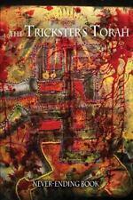 Trickster's Torah : A Never-Ending Book by Steven Leyba (2014, Paperback)