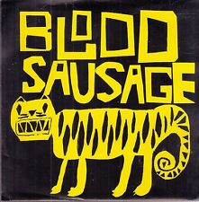 "blood sausage touching you in ways that don't feel comfortable 7"" uk"
