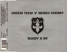 Buddy X 99 - Dreem Teem Vs Neneh Cherry .cd.End of Stock!