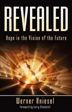 Revealed: Hope in the Vision of the Future (Paperback or Softback)