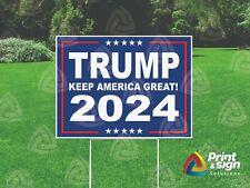 Trump 2024 Keep America Great 18x24 Yard Sign Coroplast Printed Single Sided