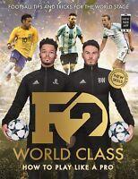 F2: World Class: International Skills YouTube Footballers F2 31/05/18