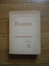Routes.  Marcel Abraham. Cahiers du Sud, 1953, Edition originale numérotée