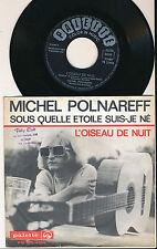 """MICHEL POLNAREFF 45 TOURS 7"""" HOLLANDE SOUS QUELLE ETOILE SUIS-JE NE"""