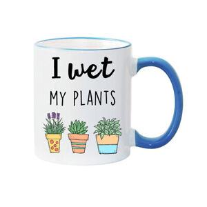 I WET MY PLANTS MUG  Personalised Mug Mother's Day Mug Mum gift PLANT Owner