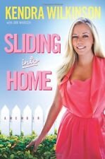 Sliding Into Home by Kendra Wilkinson, Jon Warech