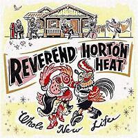 Reverend Horton Heat - Whole New Life (NEW CD)