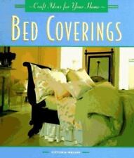 Bed Coverings (Craft Ideas for Your Home Series)