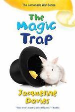 The Magic Trap The Lemonade War Series