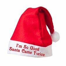 I'M SO GOOD SANTA CAME TWICE Santa Hat Printed Father Christmas Novelty Xmas Hat
