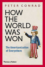 How The World Was Won: The Americanization of Everywhere-ExLibrary