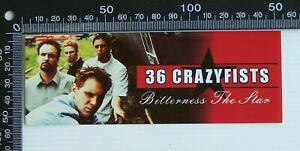 2002 36 CRAZY FISTS BITTERNESS THE STAR DEBUT ALBUM PROMO ADVERTISING STICKER