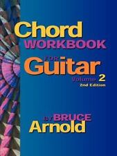 Chord Workbook for Guitar : Chords and Chord Progressions for Guitar Vol. 2...