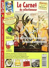 Le Carnet Du Collectionneur -193- Novembre 2013, Le Carrelage Décoratif,...