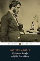 Culture and Anarchy and Other Selected Prose by Arnold, Matthew (Paperback book,