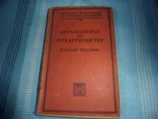 Applications Of Interferometry W Ewart Williams