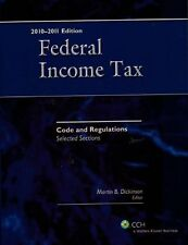 Federal Income Tax: Code and Regulations - Selecte