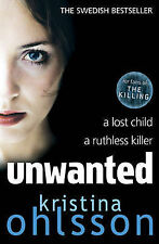 """VERY GOOD"" Unwanted, Kristina Ohlsson, Book"