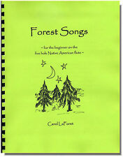 Song Book for the 5 hole Native American flute - Forest Songs