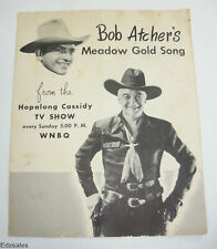 Meadow Gold Song Sheet Music with Bob Atcher from Hopalong Cassidy TV Show WNBQ