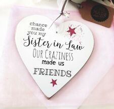 Personalised to 'Sister In Law' Craziness Friends 12cm Heart Plaque Card Ri
