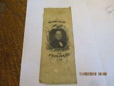 "1845 RIBBON HENRY CLAY FOR PRESIDENT 2 1/2"" X 6 1/4"" - HC3028 - HAKE $375"