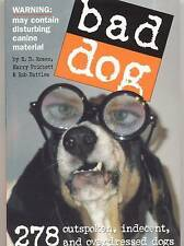Bad Dog - R.D. Rosen - Humorous Pet Picture Book - NEW - (Paperback, 2005)