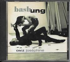 CD ALBUM 11 TITRES--BASHUNG--OSEZ JOSEPHINE--1991