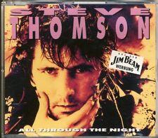 STEVE THOMSON - all through the night  3 trk MAXI CD 1992