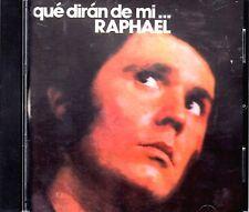 """RAPHAEL """" QUE DIRAN DE MI... / RAFAEL - """" QUE DIRAN DE MI""""... - CD"""