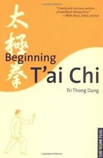 Beginning Tai Chi by Tri Thong Dang