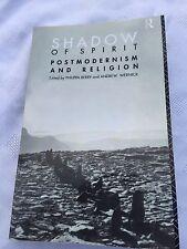 "(W) 1992 ""SHADOW OF SPIRIT"" POSTMODERNISM & RELIGION PAPERBACK BOOK"