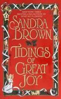 Tidings of Great Joy - Mass Market Paperback By Brown, Sandra - VERY GOOD