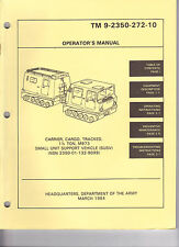 Carrier, Cargo, Tracked 1 1/2 Ton, M973, SUSV, Operator's Manual