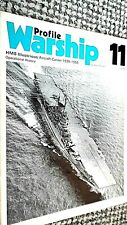 PROFILE WARSHIP #11: HMS ILLUSTRIOUS: AIRCRAFT CARRIER 1939-1956: OPERATION HIST