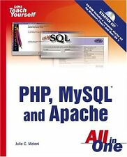 Sams Teach Yourself Php, MySql and Apache All in O