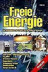 Freie Energie. Die Geheimnisse der freien Energie s... | Buch | Zustand sehr gut