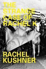 The Strange Case of Rachel K-ExLibrary