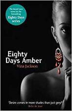 Eighty Days Amber, New, Jackson, Vina Book