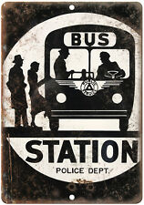 """Porcelain Look Bus Station Police Department 10"""" x 7"""" Reproduction Metal Sign"""