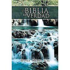 Biblia Mi VerdadLa by Dora Nelia Gil (2011, Paperback)