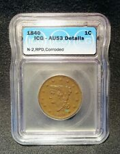 1840 Braided Hair (Small/Large 18 variation) Large Cent ICG - AU 53 Details