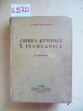 G. BRUNI - CHIMICA GENERALE E INORGANICA - EDITRICE TAMBURINI - 1959