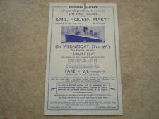SCARCE MAY 1936 S.RAILWAY OPPORTUNITY TO WITNESS 1ST SAILING OF R.M.S.QUEEN MARY
