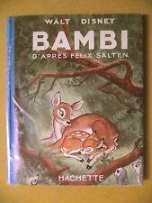 WALT DISNEY BAMBI D'APRÈS FÉLIX SALTEN TRADUCTION HENRI BLOCH HACHETTE 1951