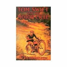 Tom Swift & His Motor Cycle: By Appleton, Victor