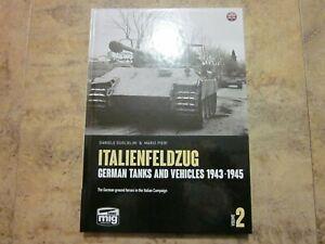 Italienfeldzug Volume 2 German Tanks & Vehicles 1943-1945
