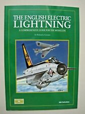 THE ENGLISH ELECTRIC LIGHTENING A Comprehensive Guide for the Modeler Datafile 7